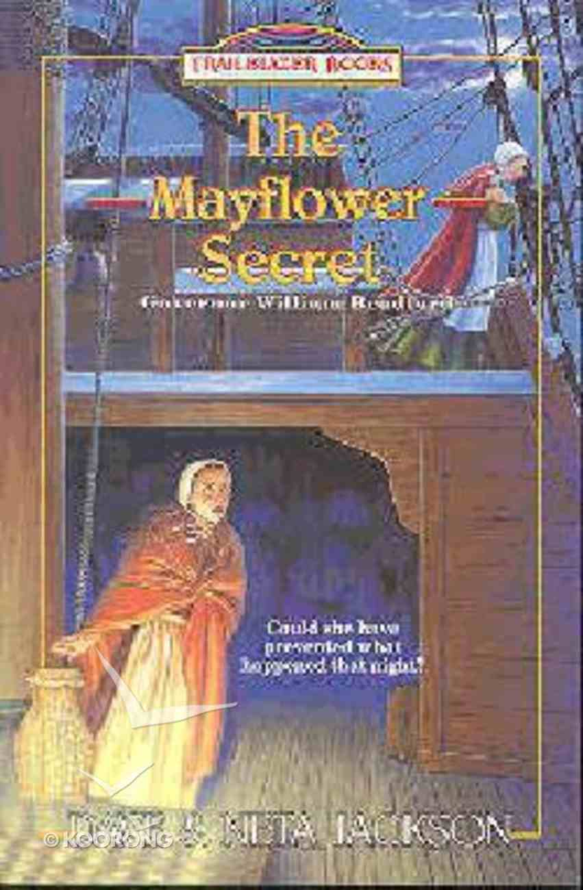 The Mayflower Secret (#26 in Trailblazer Series) Paperback