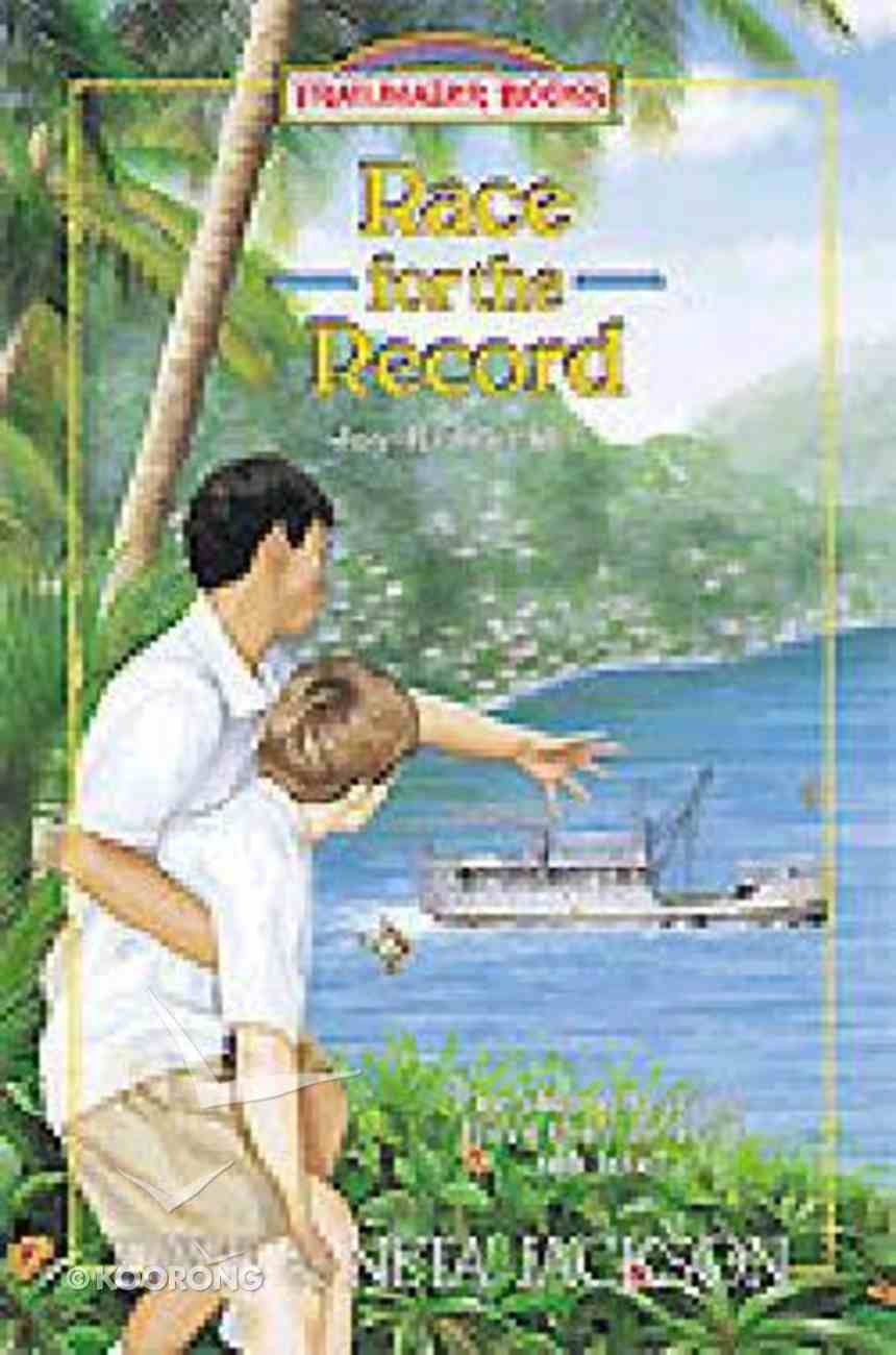 Race For the Record (#29 in Trailblazer Series) Paperback