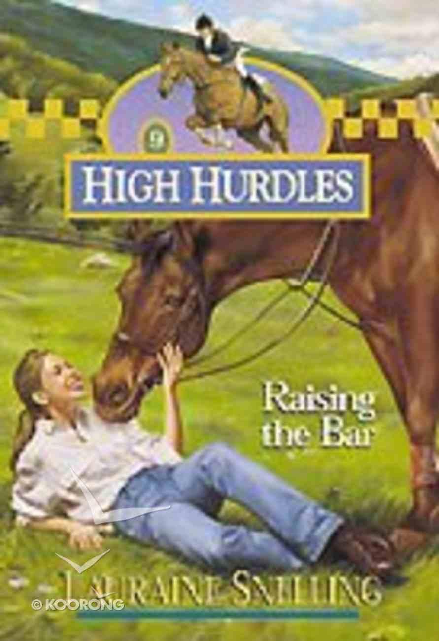 Raising the Bar (#09 in High Hurdles Series) Paperback