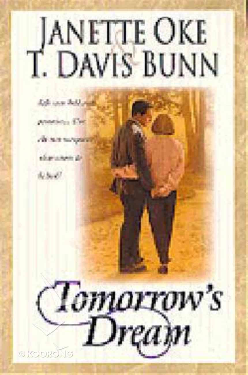 Tomorrow's Dream Paperback
