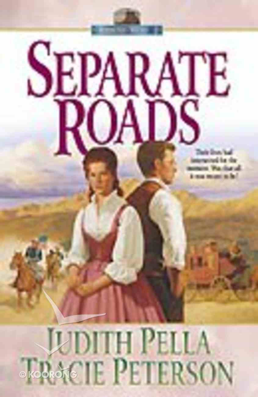 Separate Roads (#02 in Ribbons West Series) Paperback