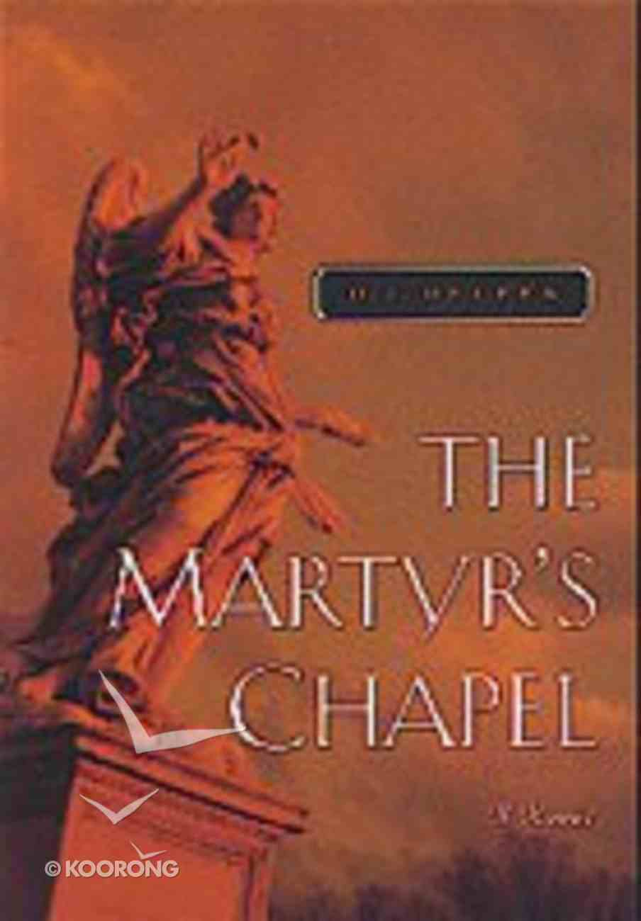Martyr's Chapel Paperback