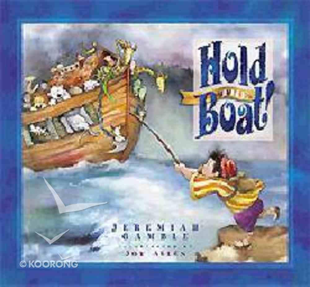 Hold the Boat Hardback