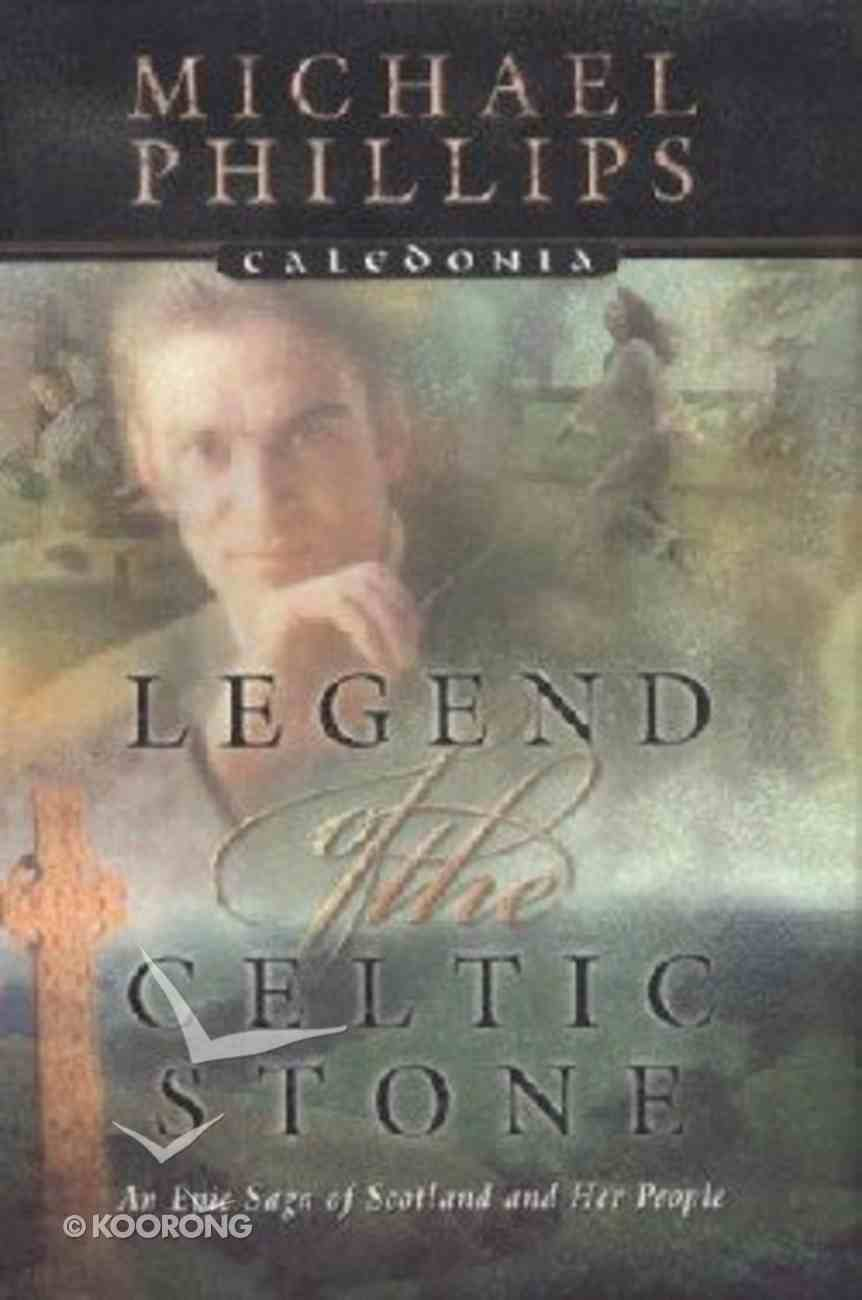 Legend of the Celtic Stone Hardback