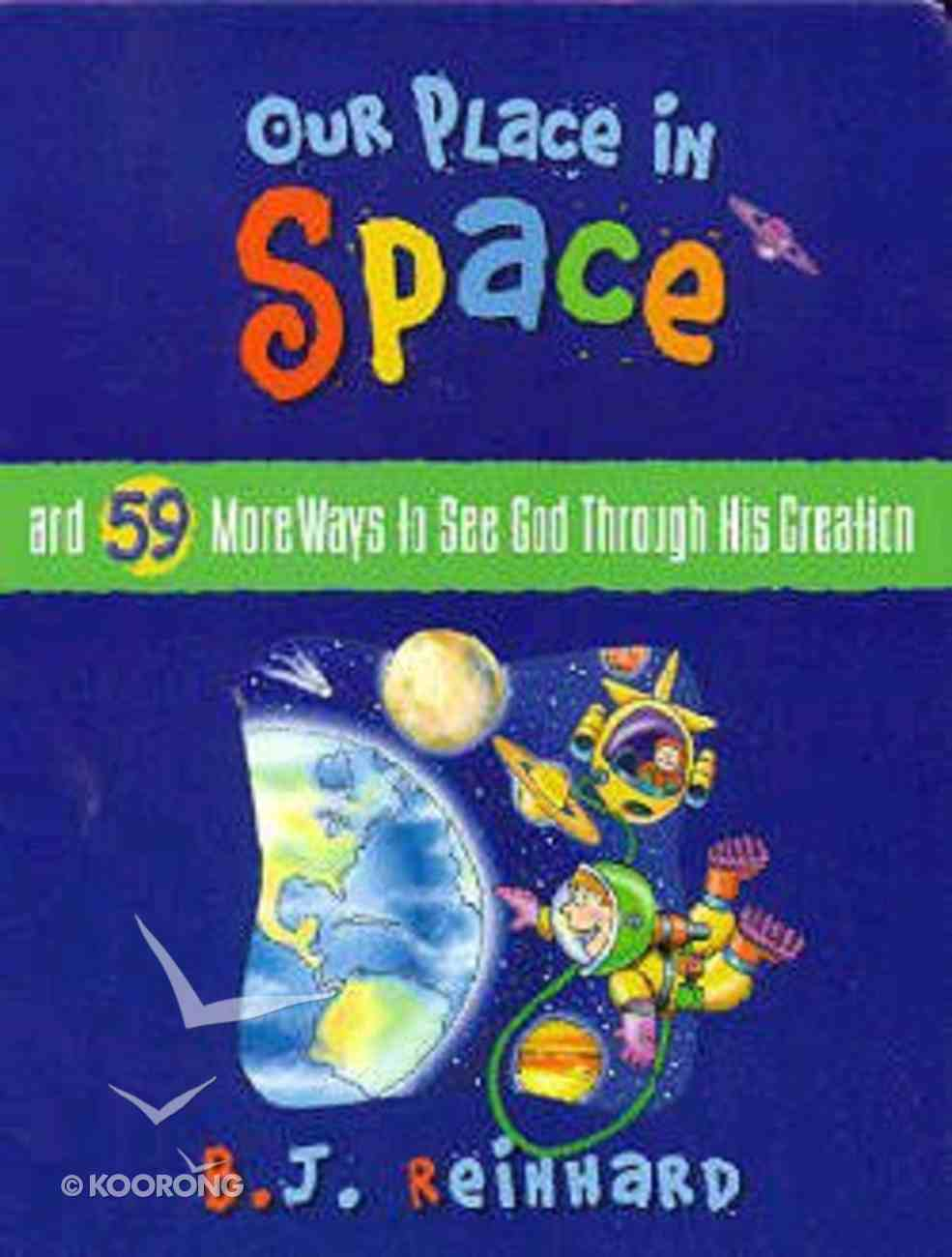Our Place in Space Hardback