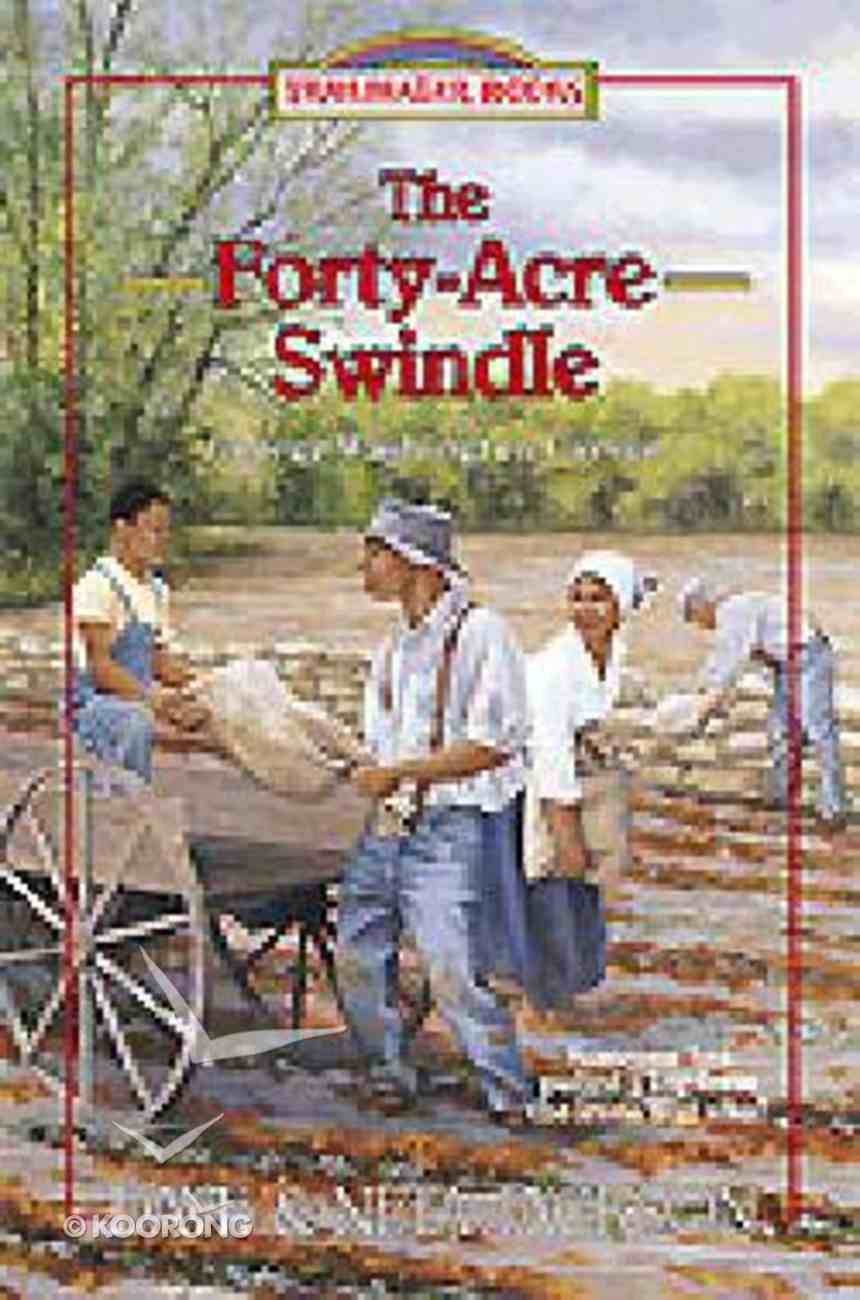The Forty-Acre Swindle (#31 in Trailblazer Series) Paperback
