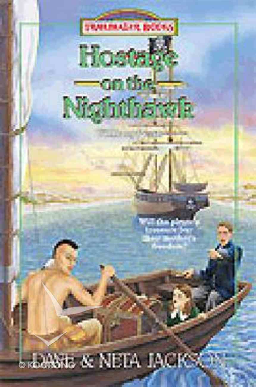 Hostage on the Nighthawk (#32 in Trailblazer Series) Paperback