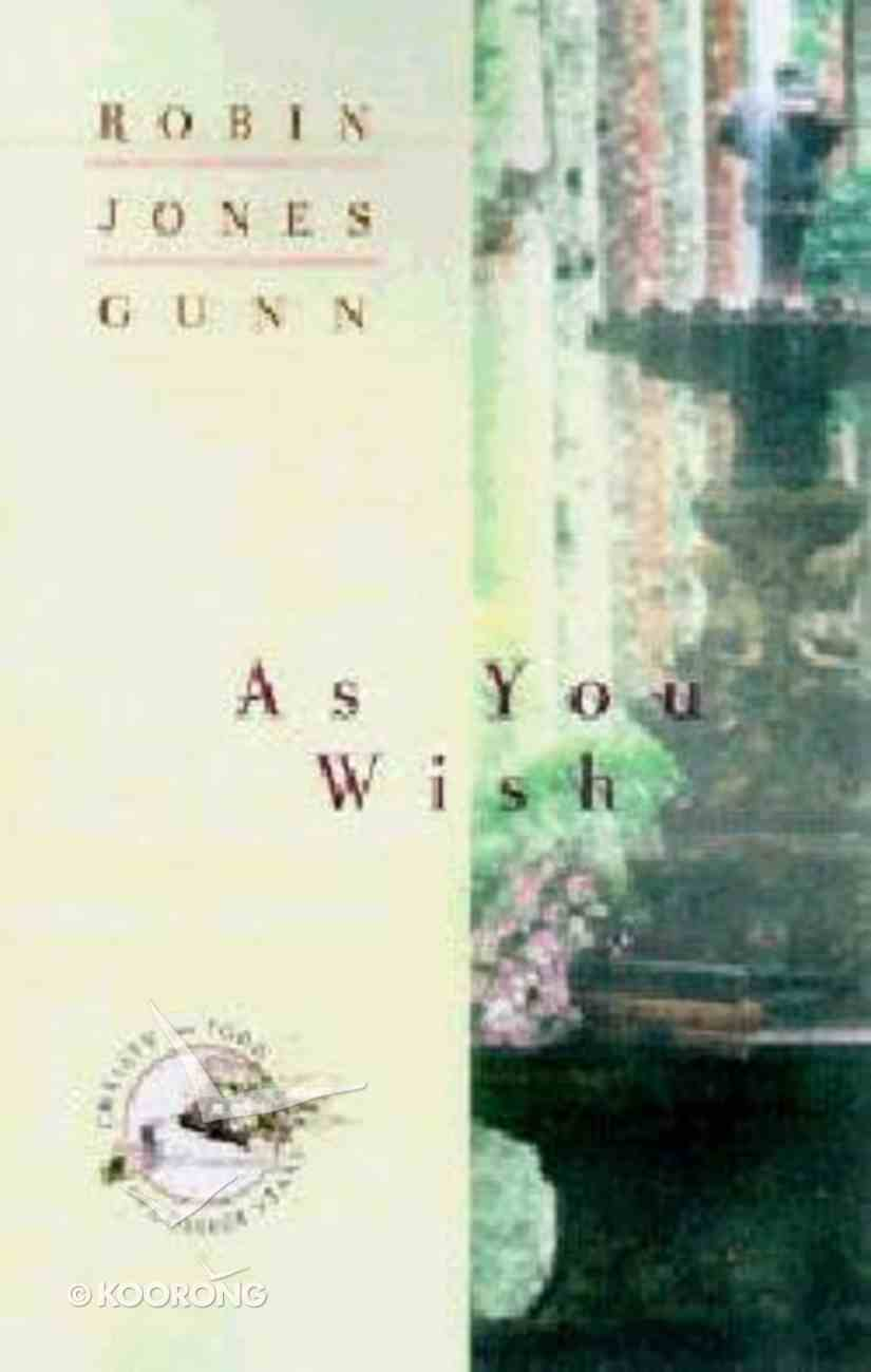 As You Wish (#02 in Christy And Todd Series) Paperback