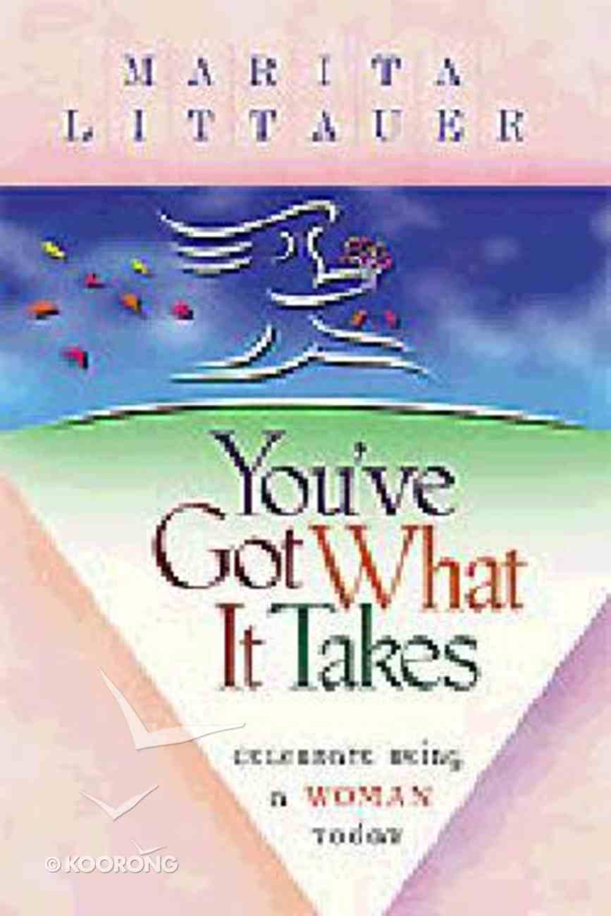 You've Got What It Takes Paperback