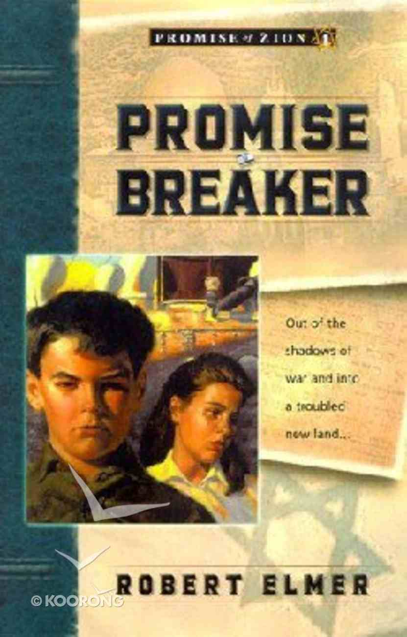 Promise Breaker (#01 in Promise Of Zion Series) Paperback