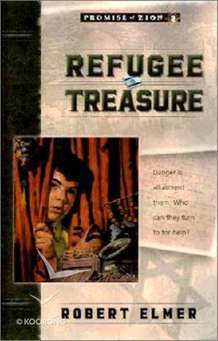 Refugee Treasure (#03 in Promise Of Zion Series) Paperback