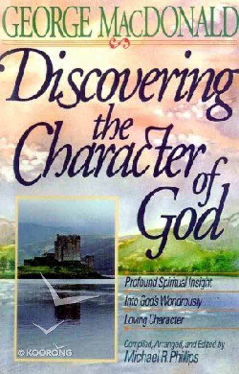 Discovering the Character of God Paperback