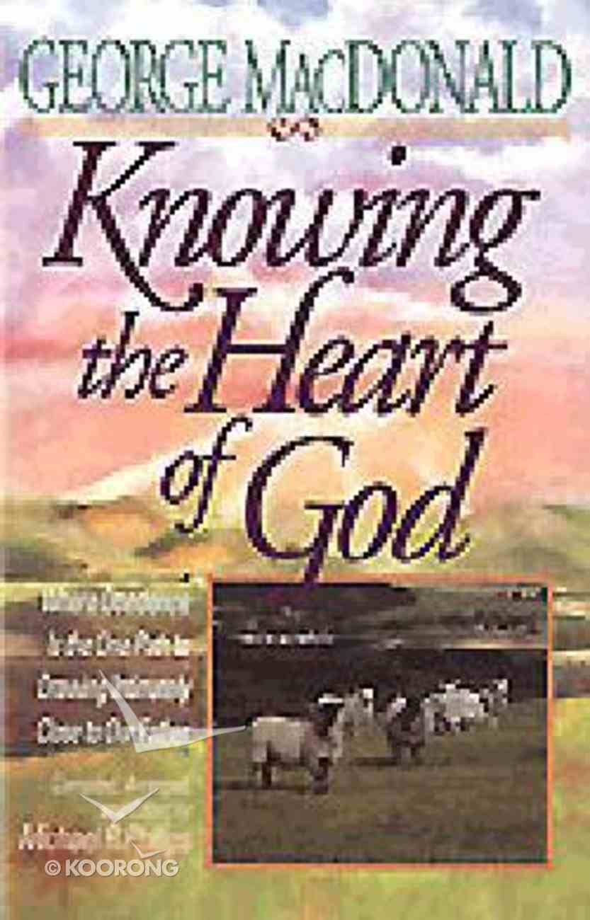 Knowing the Heart of God Paperback