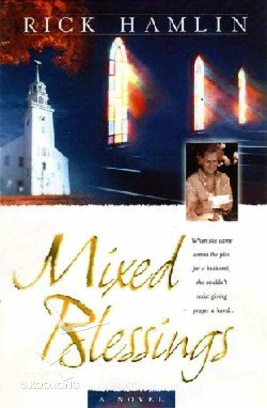 Mixed Blessings Paperback