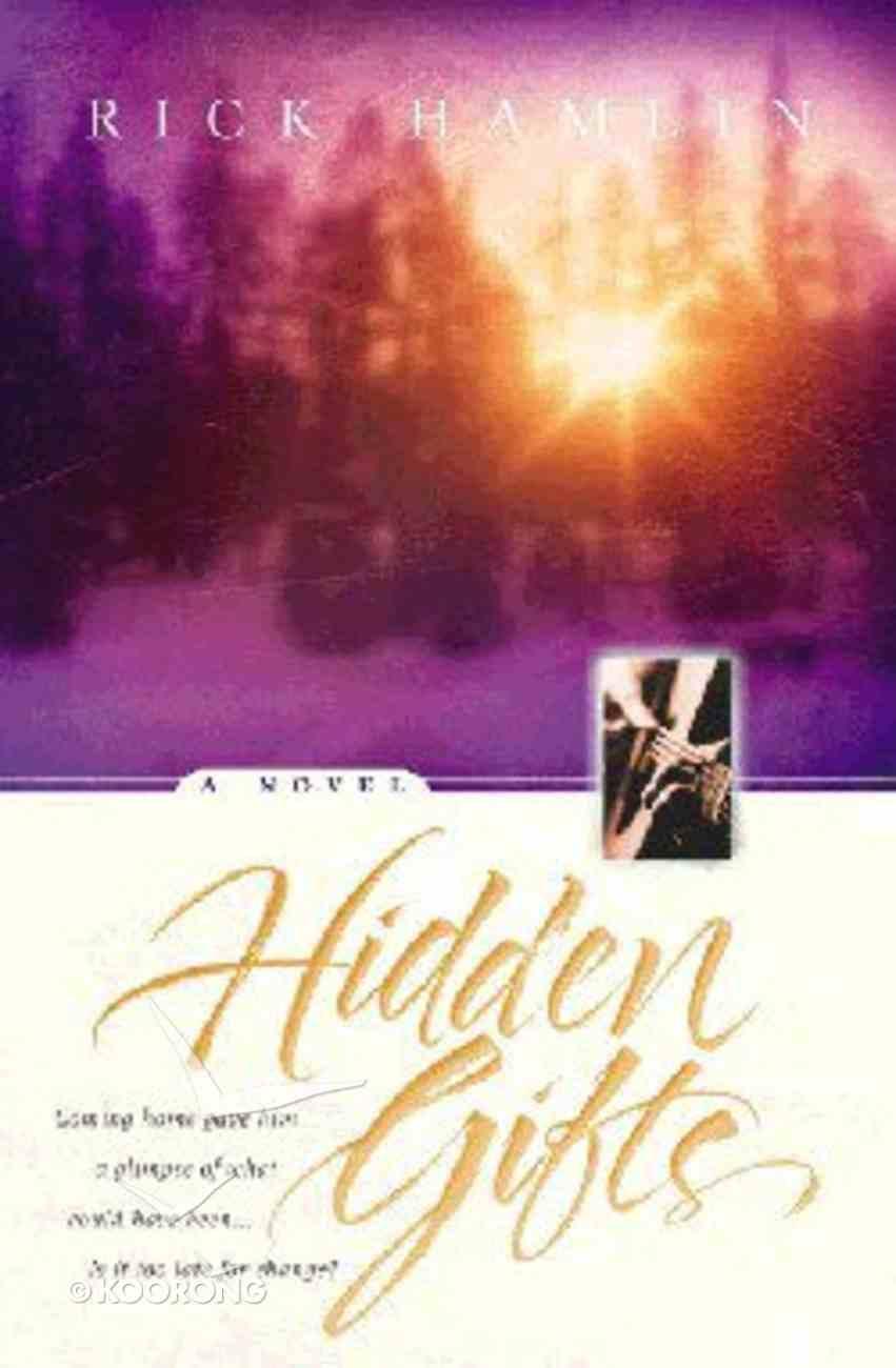 Hidden Gifts Paperback