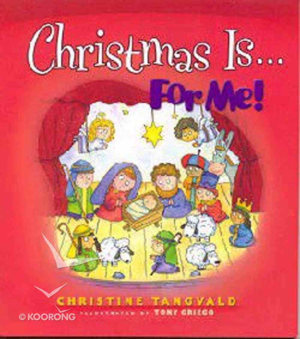 Christmas Is....For Me! Paperback