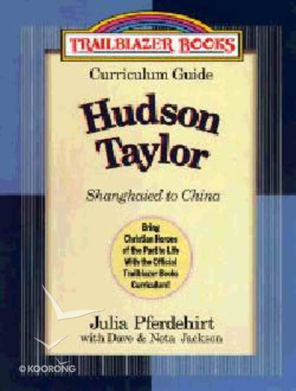 Trailblazer Curriculum Guide #01: Shanghaied to China Paperback