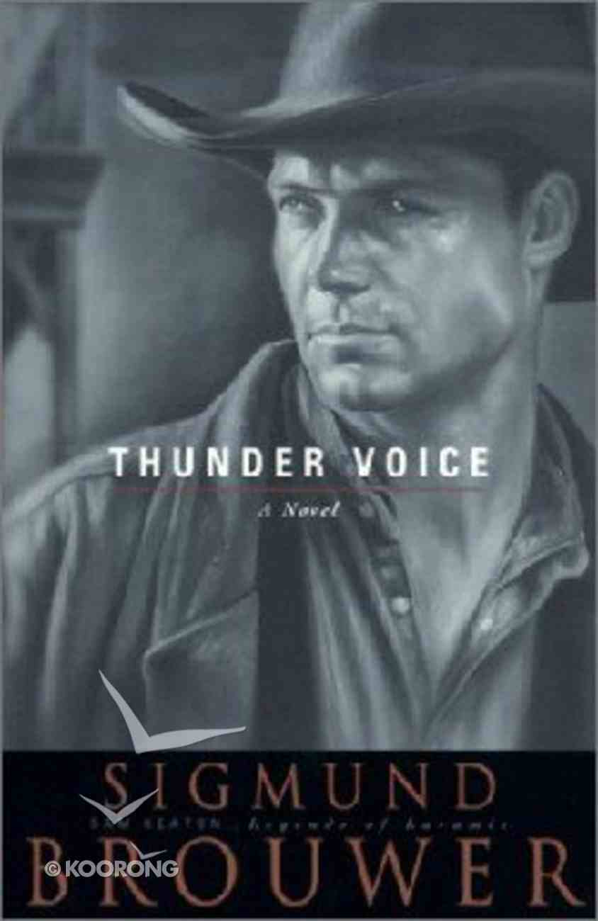 Thunder Voice (#04 in Legends Of Laramie Series) Paperback