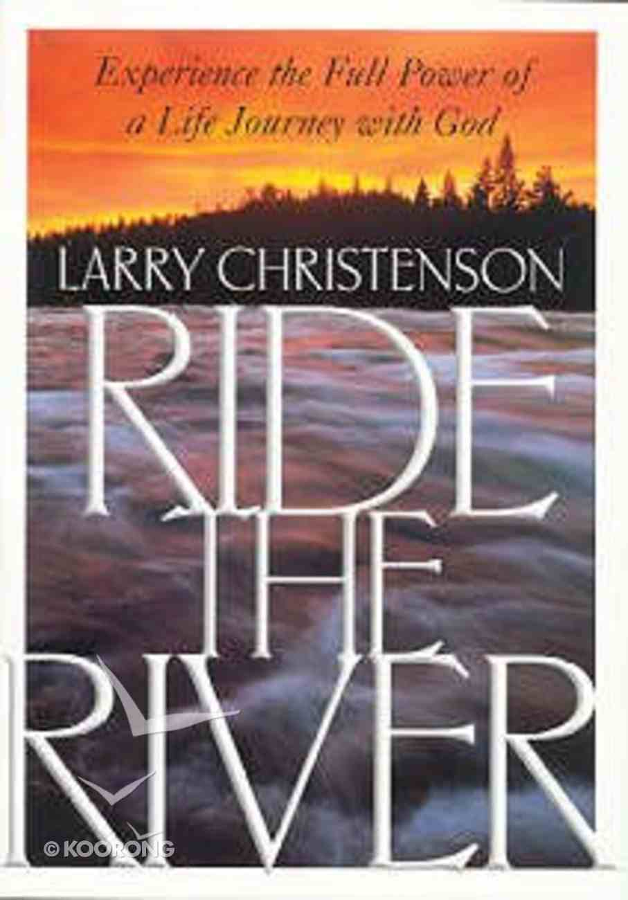 Ride the River Paperback