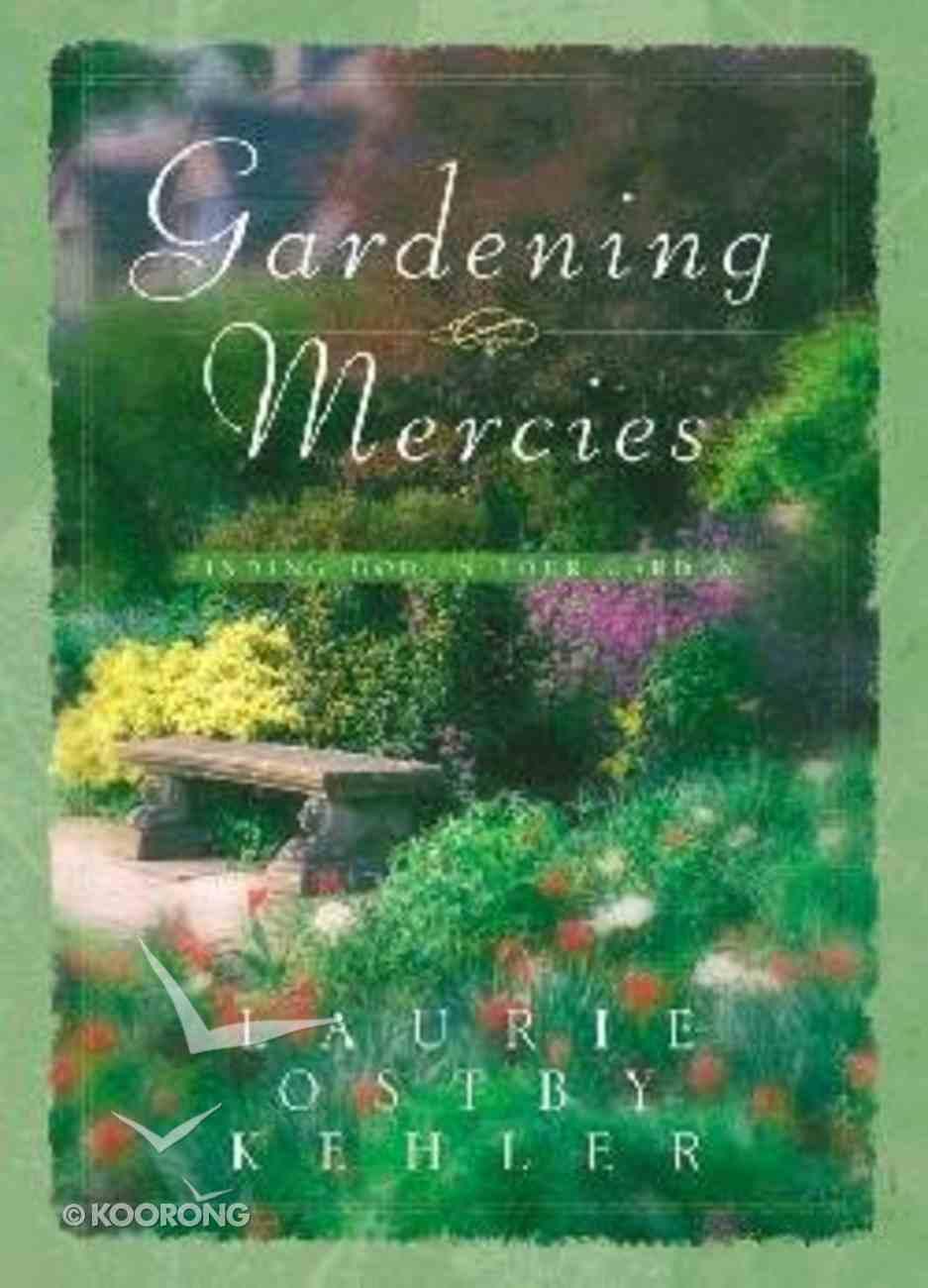 Gardening Mercies Hardback