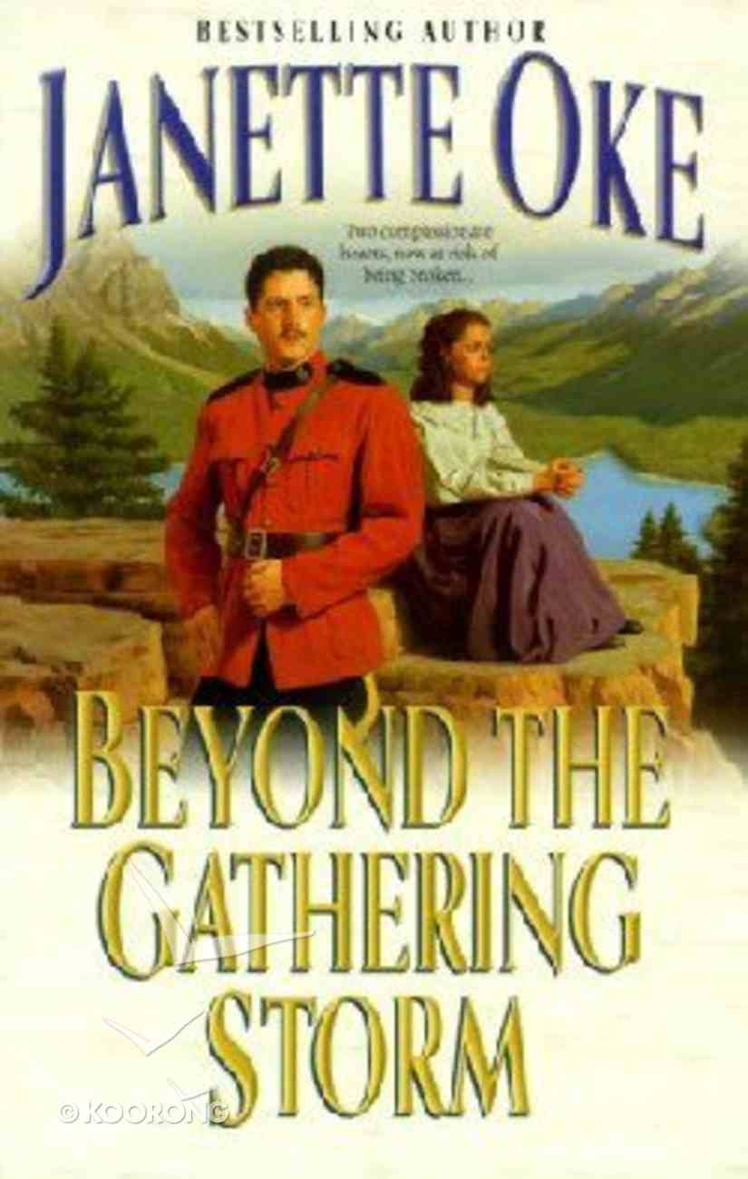 Beyond the Gathering Storm (Large Print) (#05 in Canadian West Series) Paperback