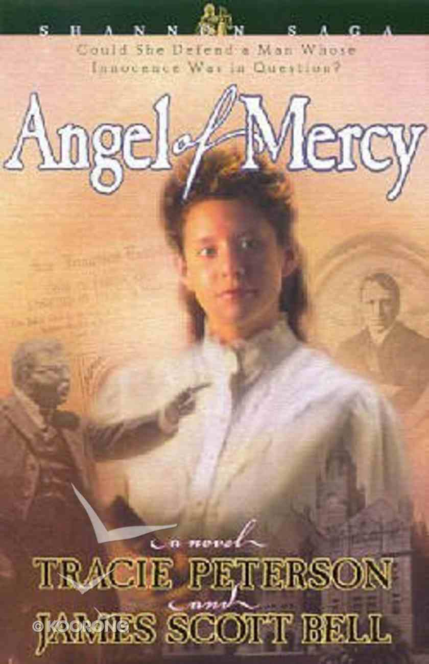 Angel of Mercy (#03 in Shannon Saga Series) Paperback