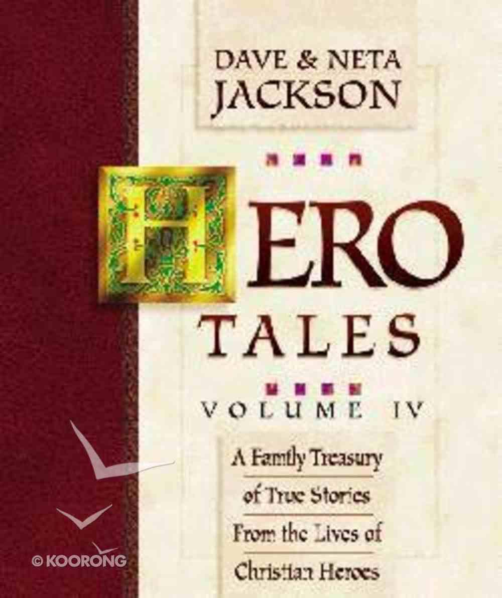 Hero Tales Volume 4 Hardback