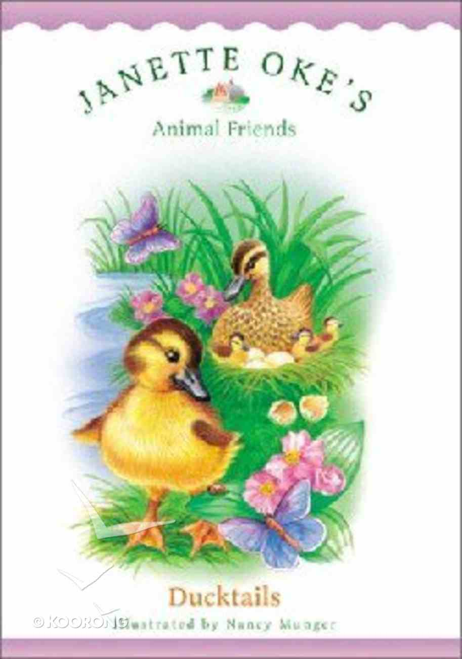 Ducktails (#06 in Animal Friends Series) Paperback