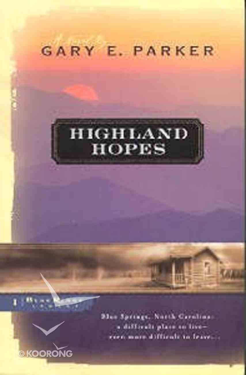 Highland Hopes (#01 in Blue Ridge Legacy Series) Paperback