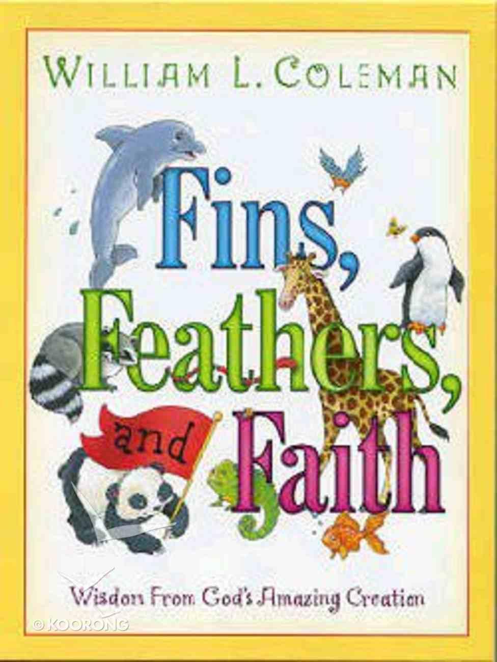 Fins, Feathers, and Faith Hardback