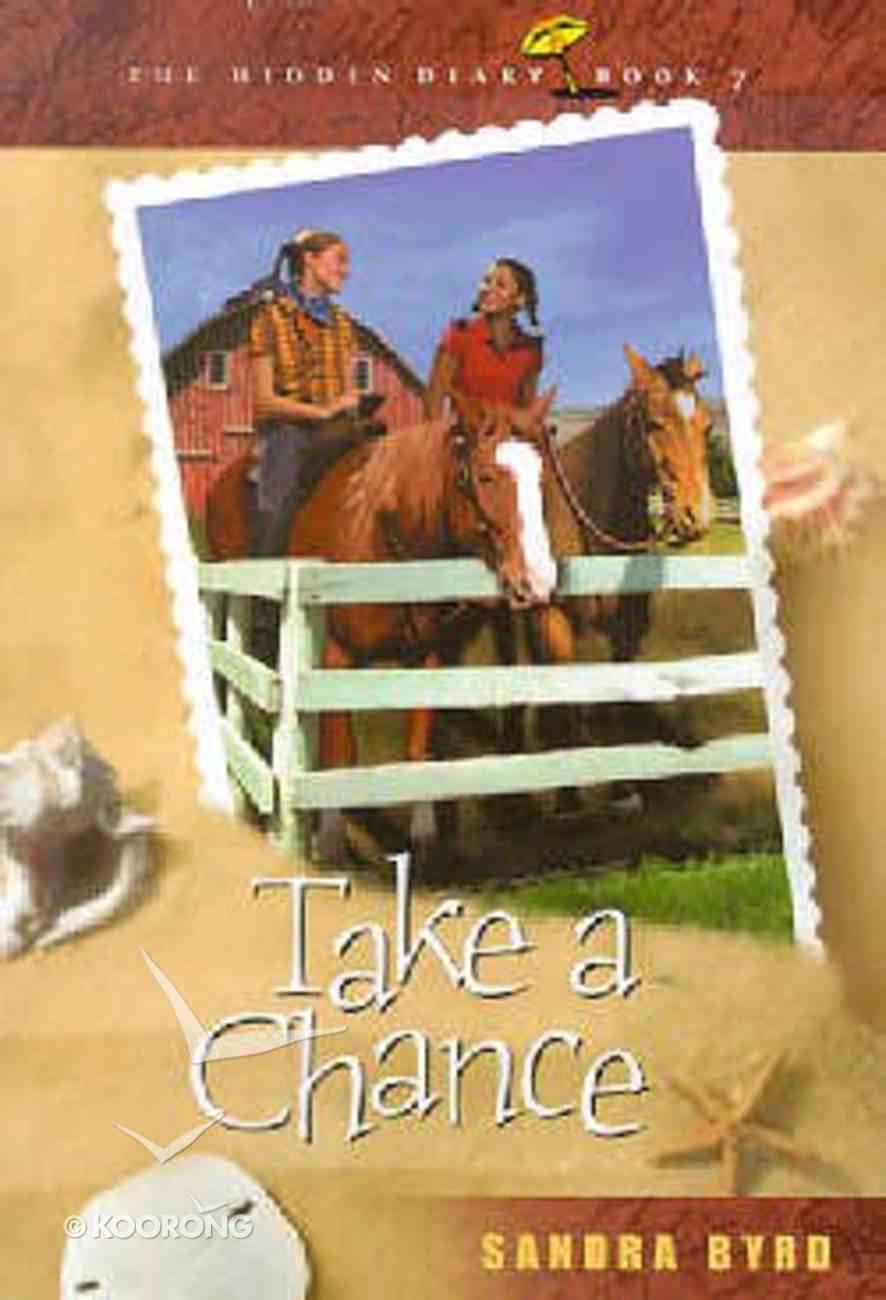 Take a Chance (#07 in Hidden Diary Series) Paperback