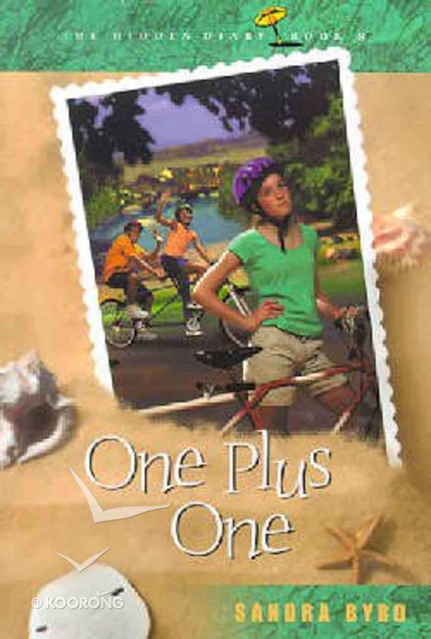 One Plus One (#08 in Hidden Diary Series) Paperback
