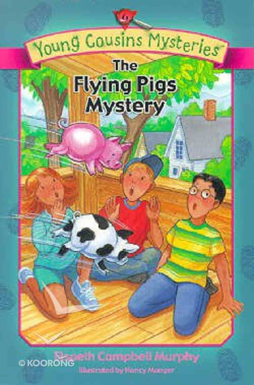 The Flying Pigs Mystery (#06 in Young Cousins Series) Paperback