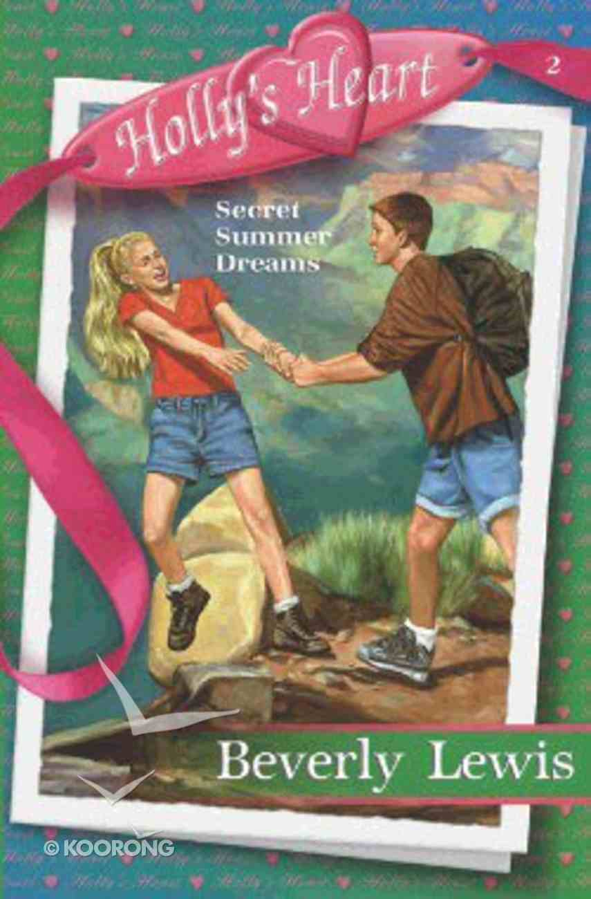 Secret Summer Dreams (#02 in Holly's Heart Series) Paperback
