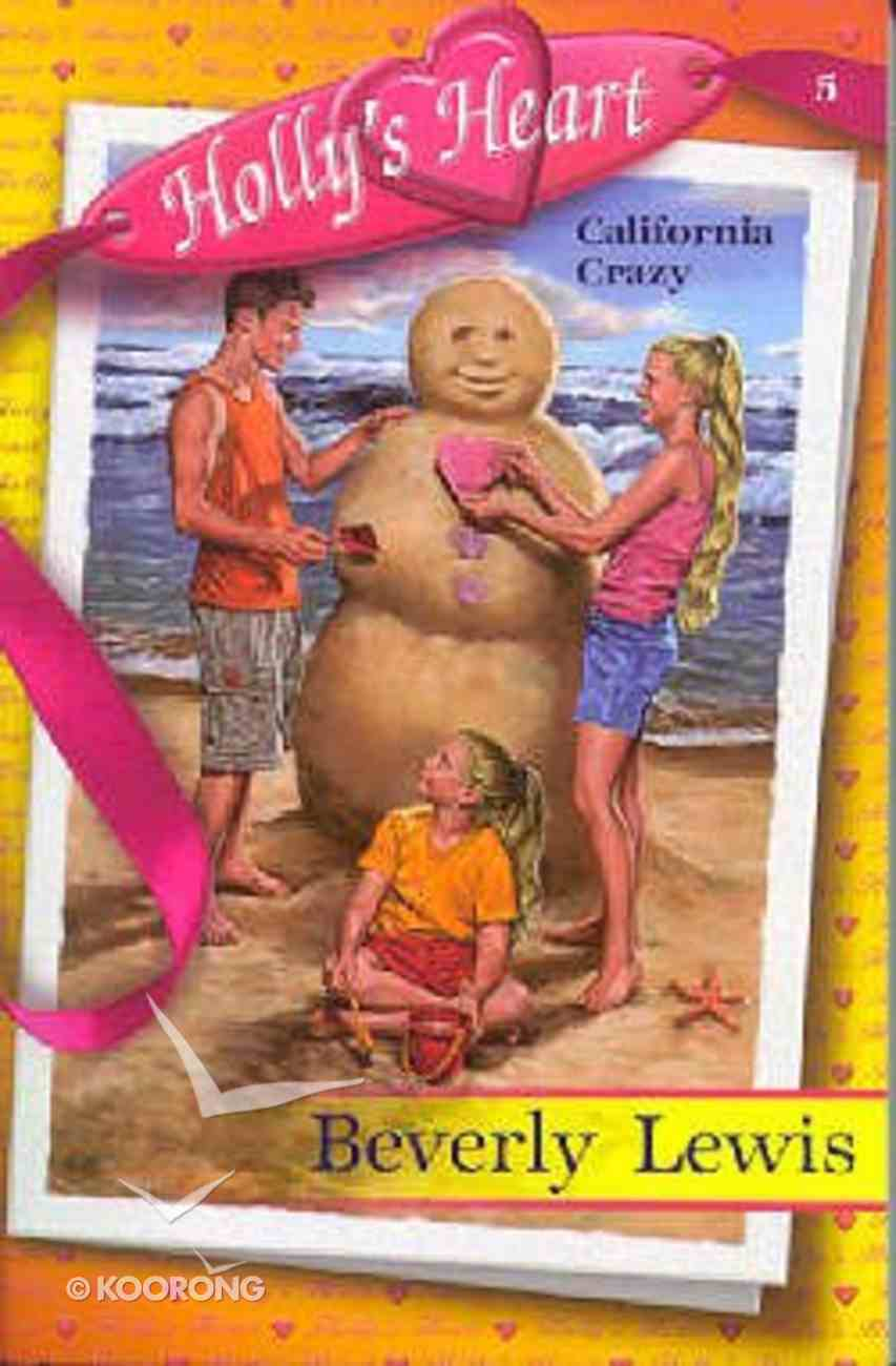 California Crazy (#05 in Holly's Heart Series) Paperback