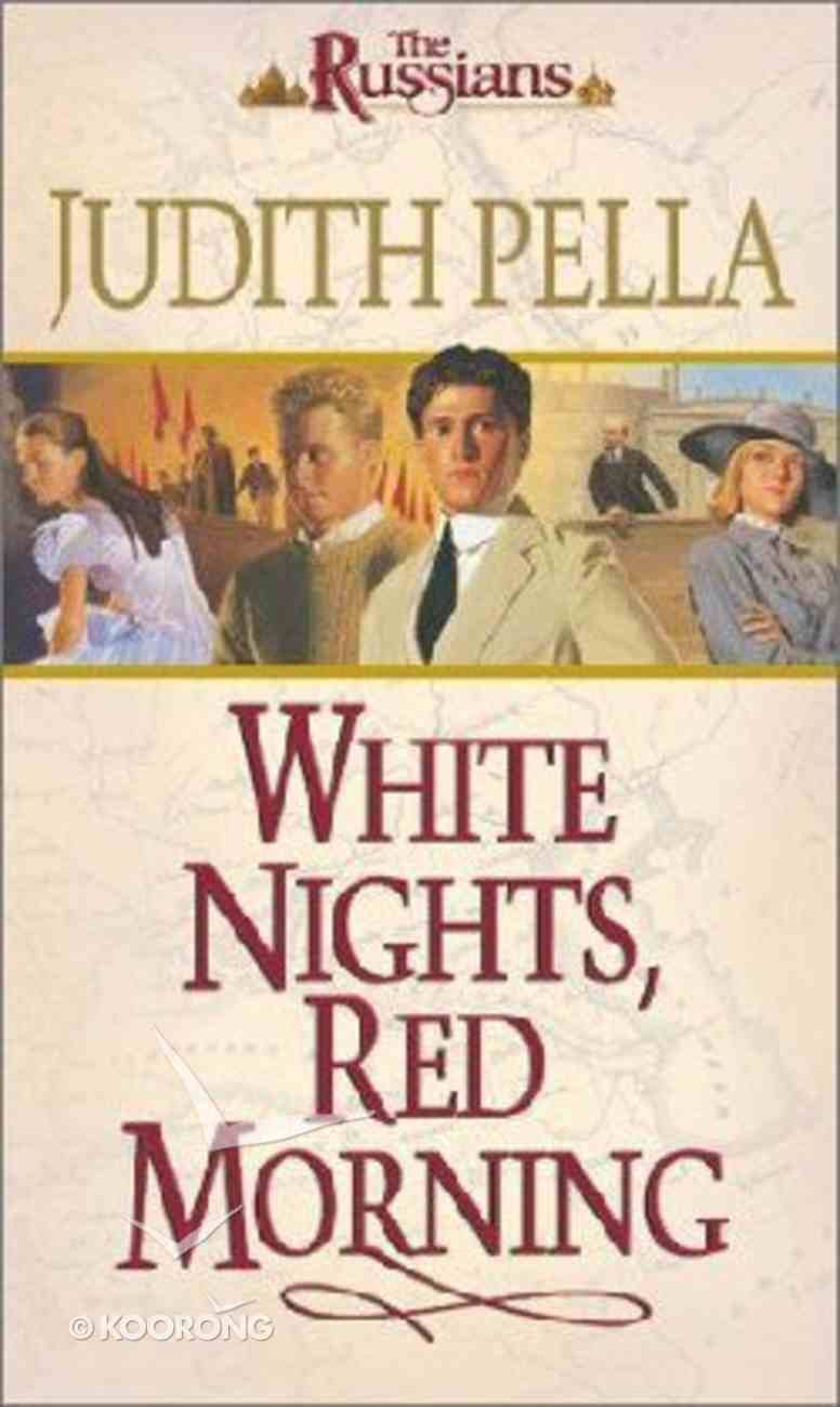 White Nights, Red Morning (#06 in Russians Series) Mass Market