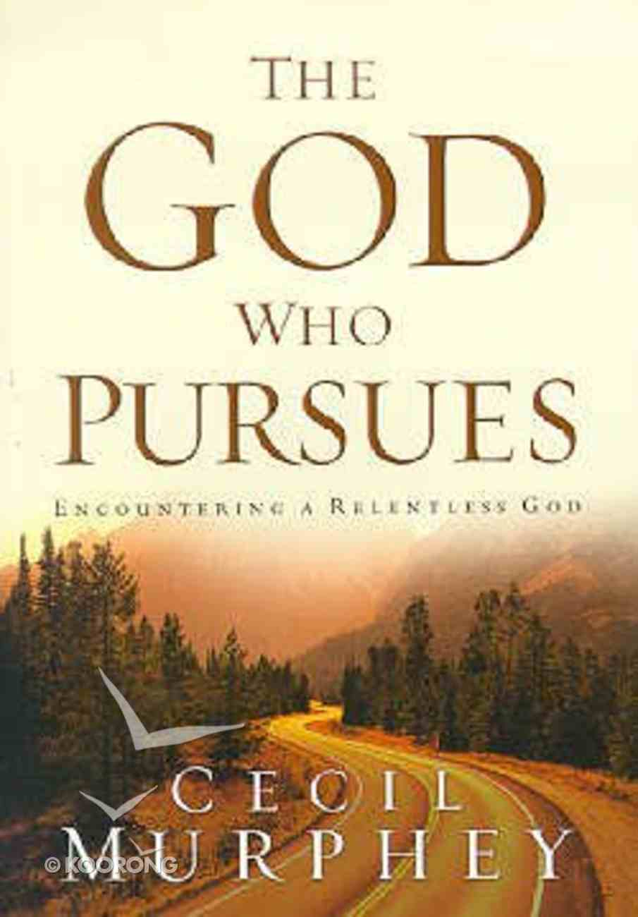 The God Who Pursues Paperback