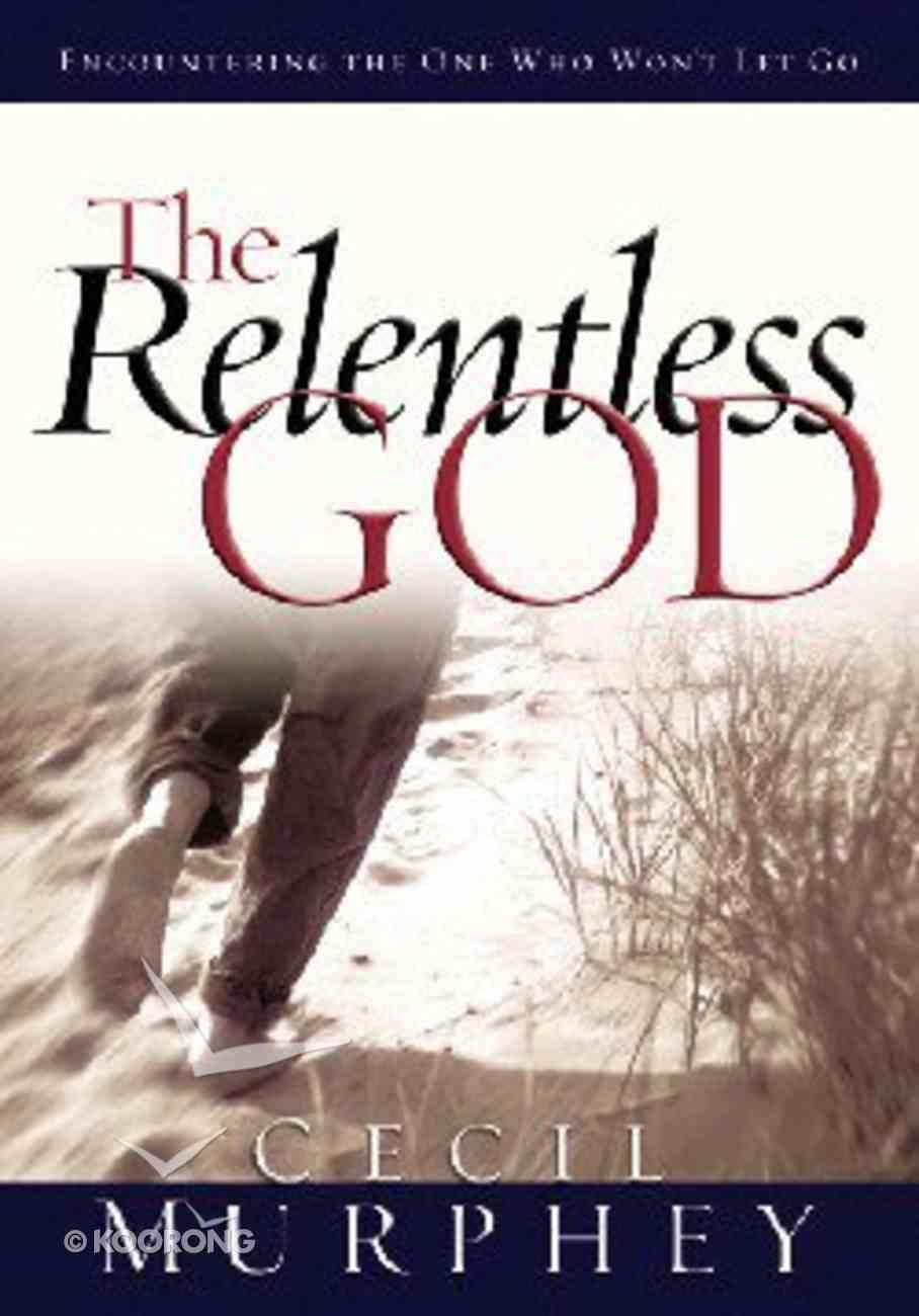 The Relentless God Paperback