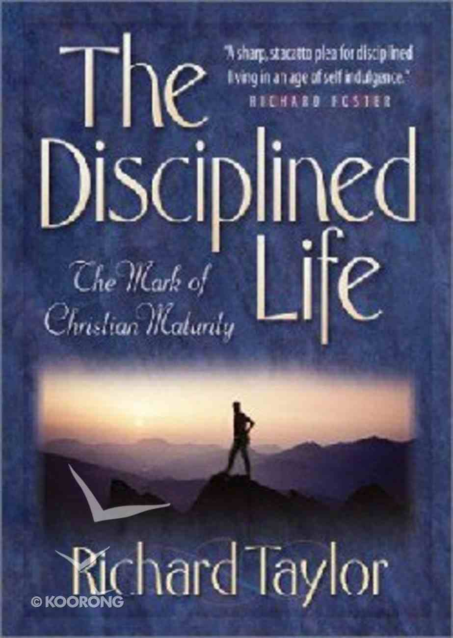 The Disciplined Life Paperback