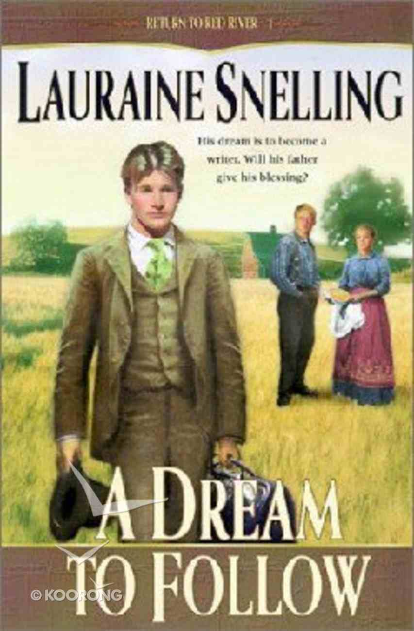 A Dream to Follow (Large Print) (#01 in Return To Red River Series) Paperback