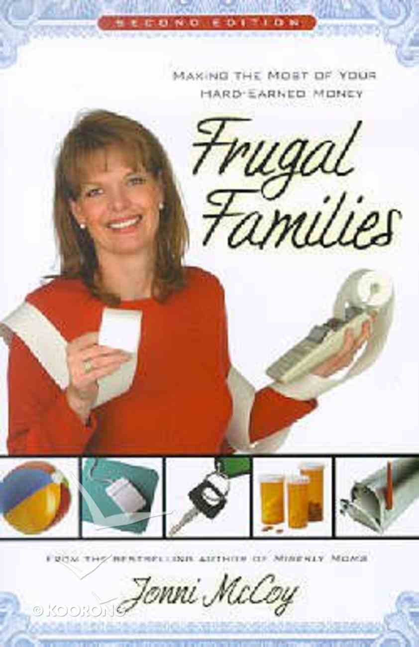 Frugal Families (2nd Edition) Paperback