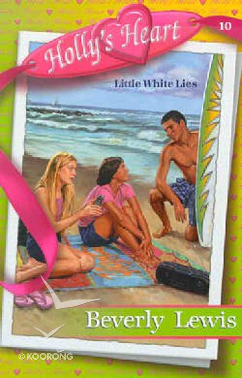 Little White Lies (#10 in Holly's Heart Series) Paperback