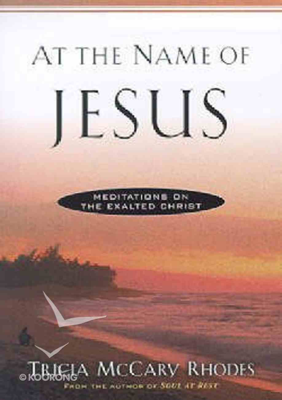 At the Name of Jesus Paperback