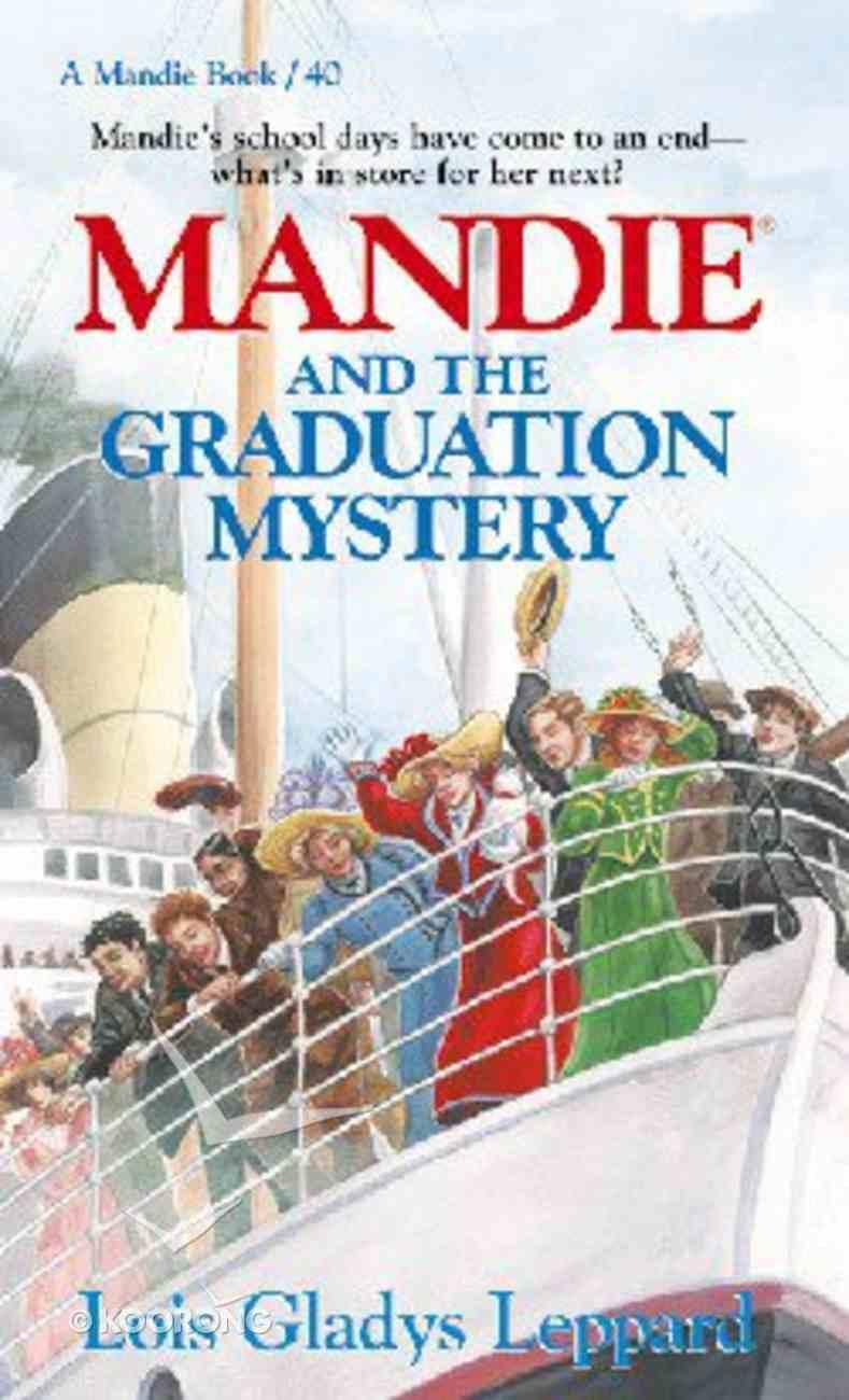 Mandie & the Graduation Mystery (#40 in Mandie Series) Mass Market