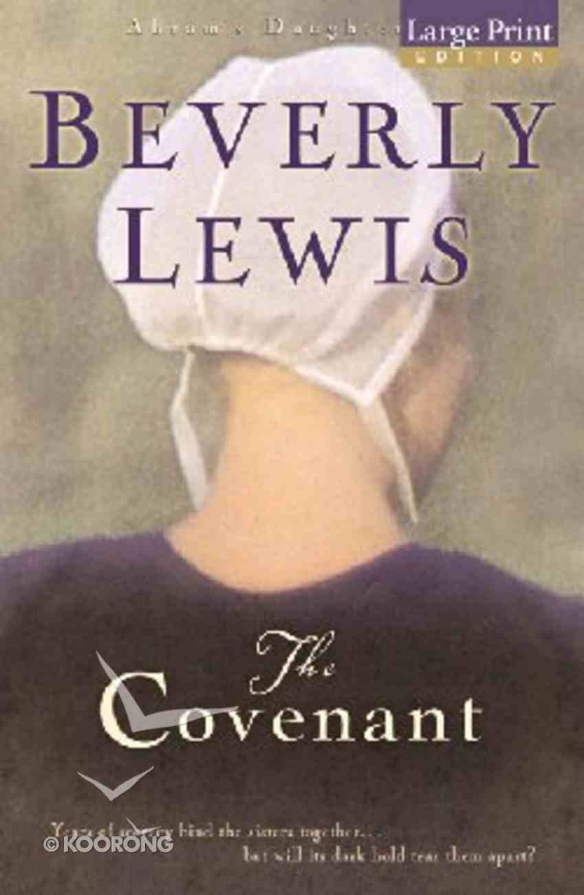 The Covenant (Large Print) (#01 in Abram's Daughters Series) Paperback