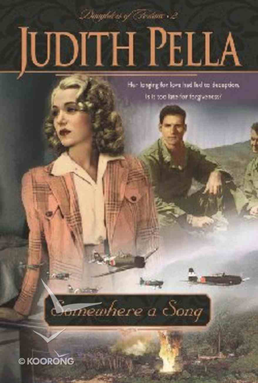 Somewhere a Song (Large Print) (#02 in Pella's Daughters Of Fortune Series) Paperback