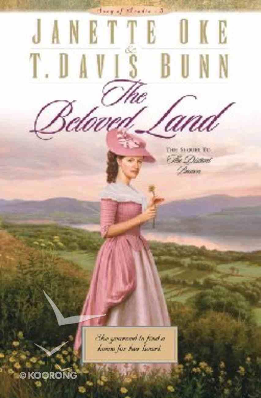 The Beloved Land (#05 in Song Of Acadia Series) Hardback