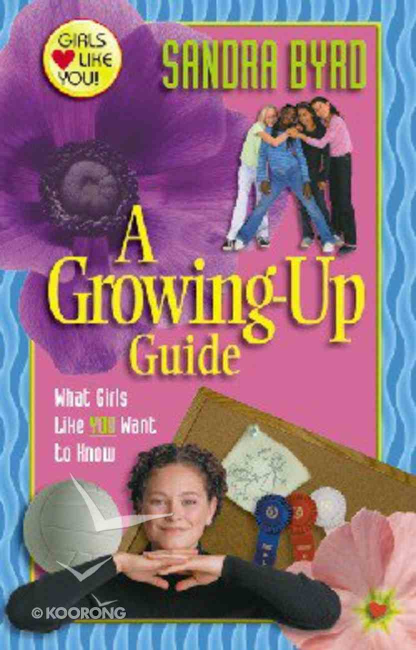 A Growing-Up Guide (Girls Like You Series) Paperback