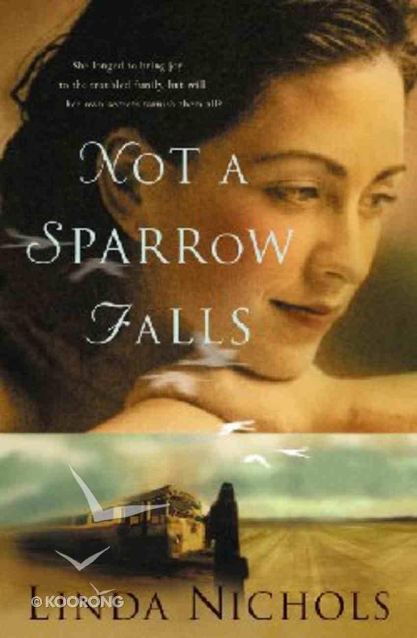 Not a Sparrow Falls Hardback