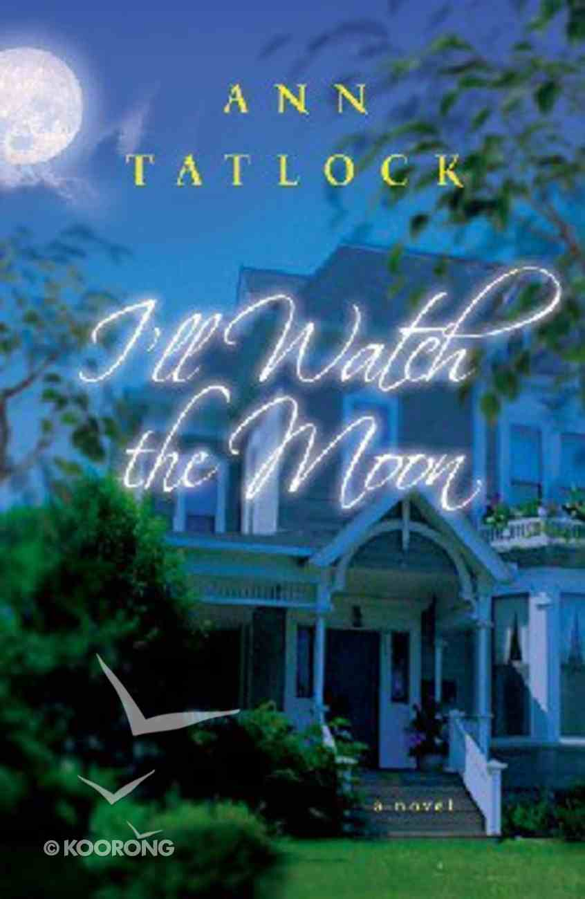 I'll Watch the Moon Paperback